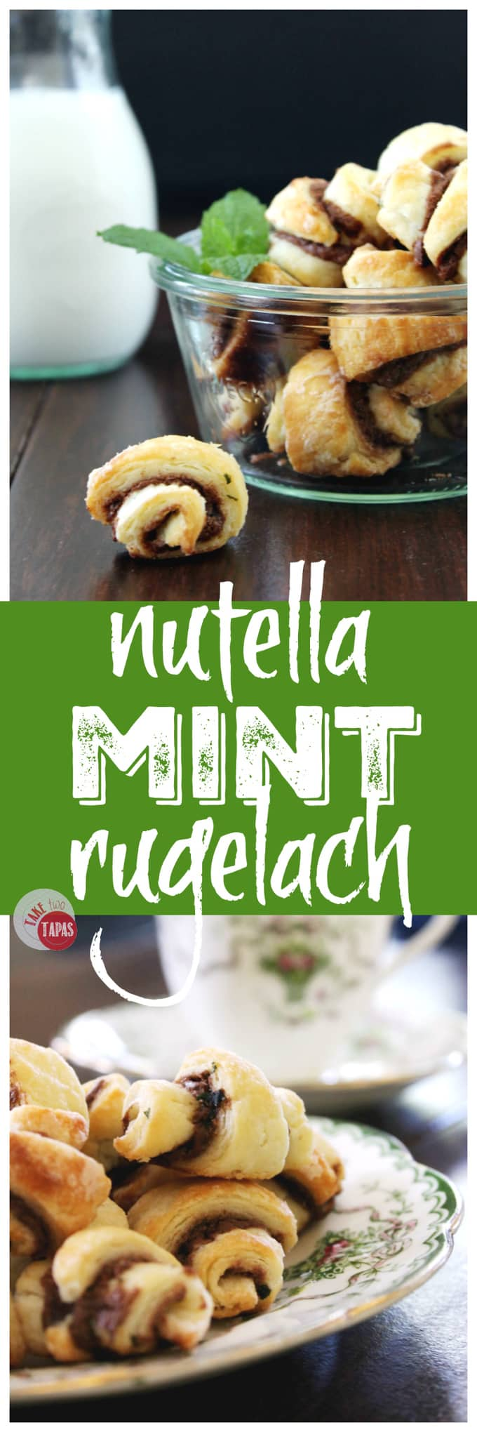 Nutella Mint Rugelach | Take Two Tapas