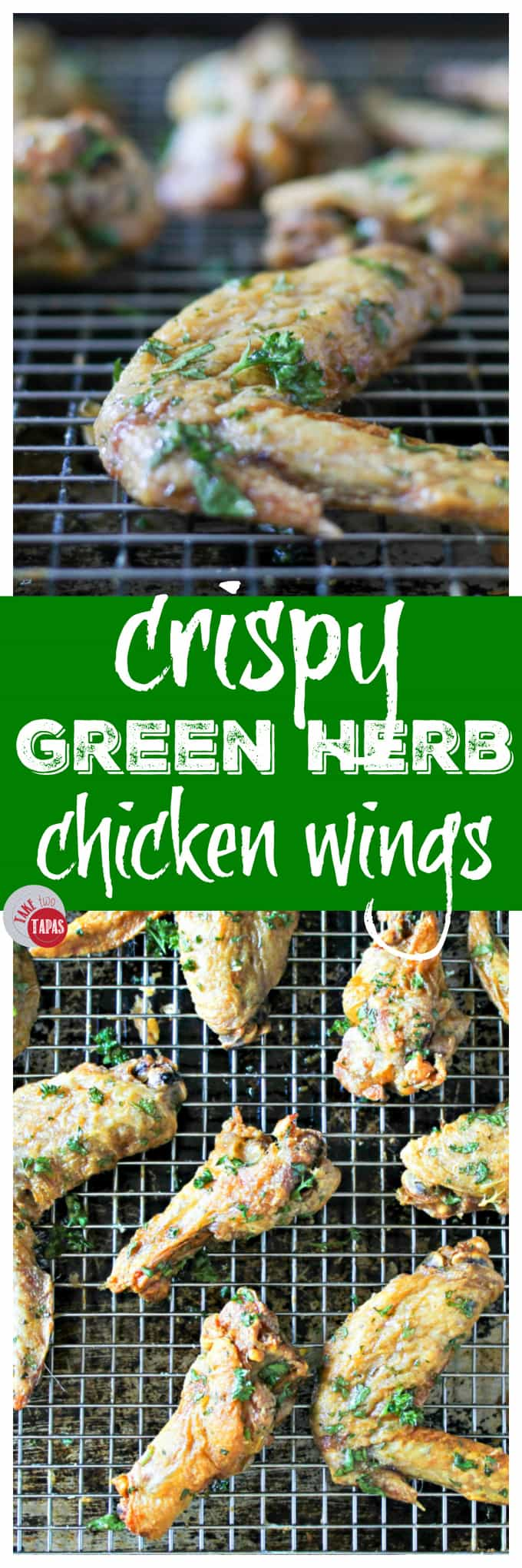 Crispy Green Herb Chicken Wings | Take Two Tapas