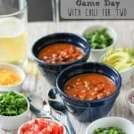 "Pinterest image with text ""celebrate game day with chili for two"""