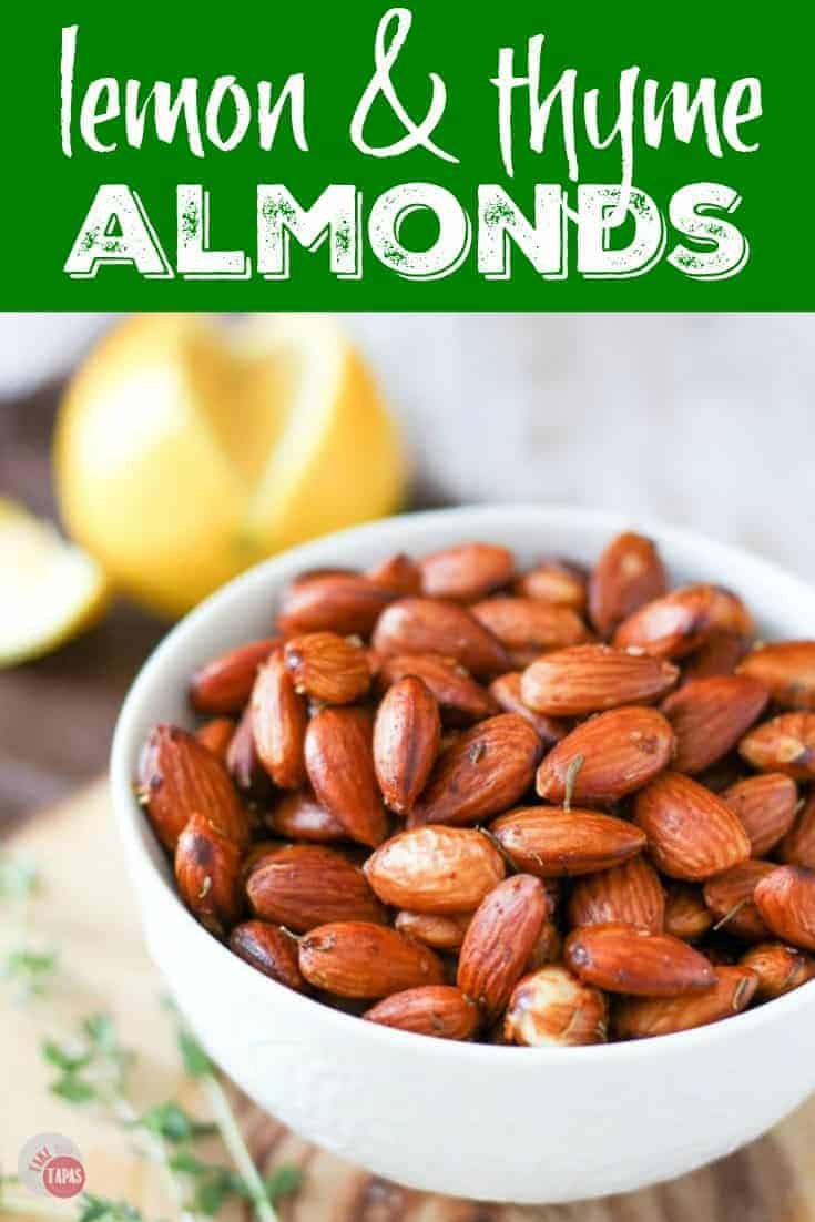 "Pinterest image with text ""lemon & thyme almonds"""