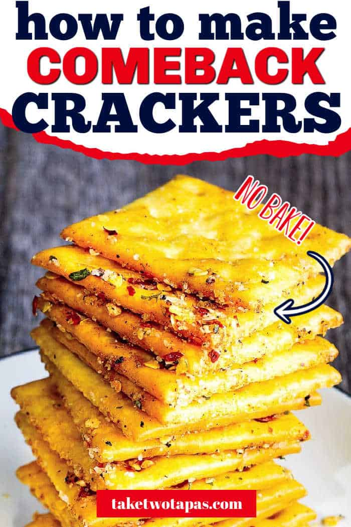 """stack of crackers with text """"how to make comeback crackers"""""""