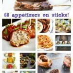 60 Amazing Appetizers on Skewers