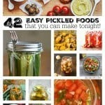 42 Delicious Pickled Foods - Monday Maelstrom | Take Two Tapas