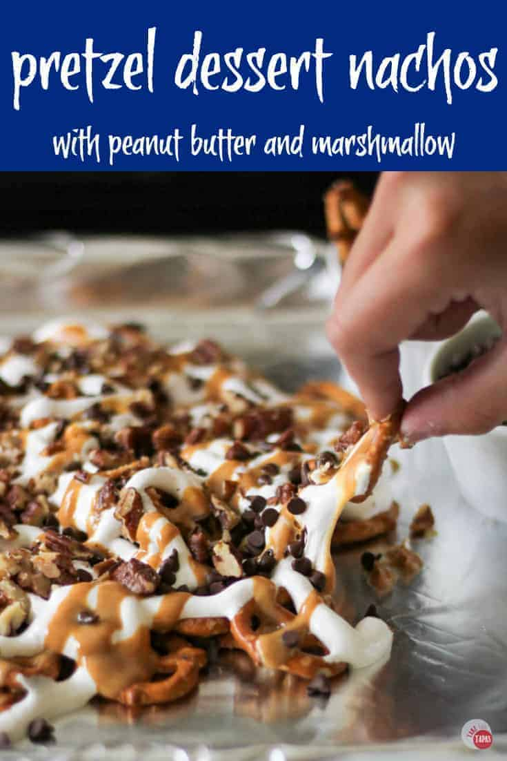 You can't resist these Pretzel Dessert Nachos | Take Two Tapas | #Pretzels #Nachos #Dessert #PeanutButter #marshmallow