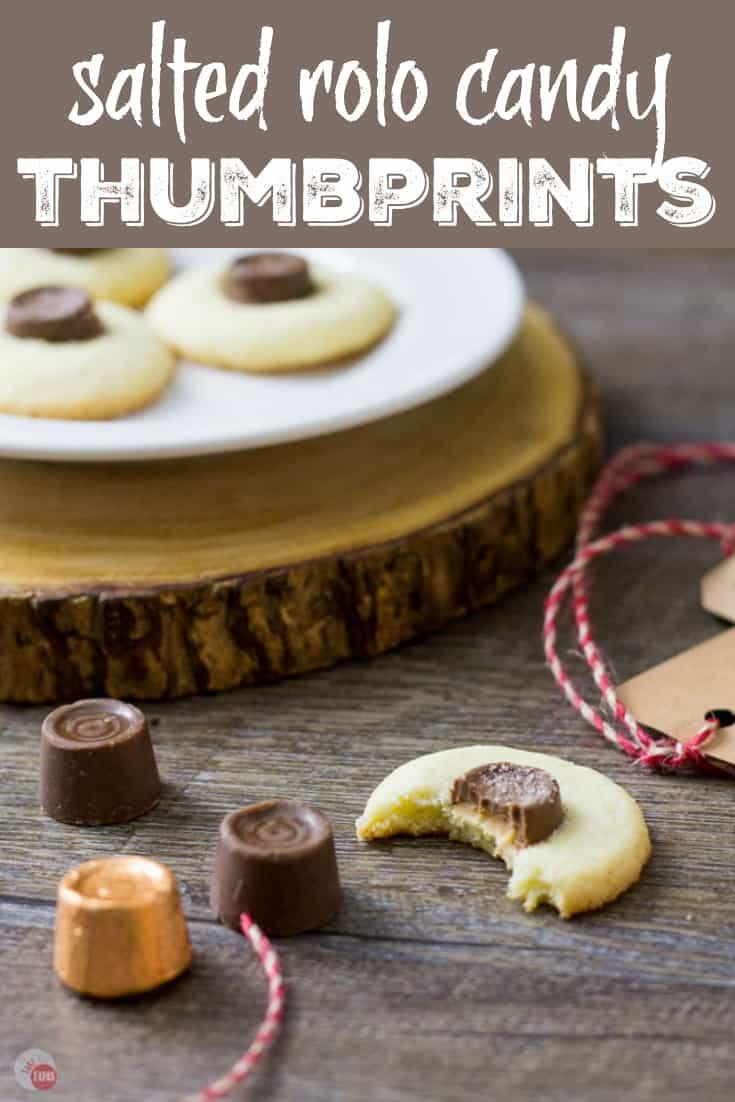 Salted Rolo Thumbprint Cookie Recipe   Take Two Tapas   #RoloCandy #ThumbprintCookies #CookieRecipe #Salted #Chocolate #Caramel #CookieExchangeRecipe