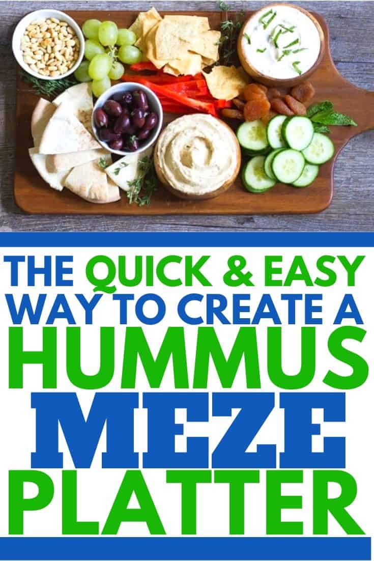 """hummus platter with text """"the quick and easy way to create a hummus meze platter"""""""