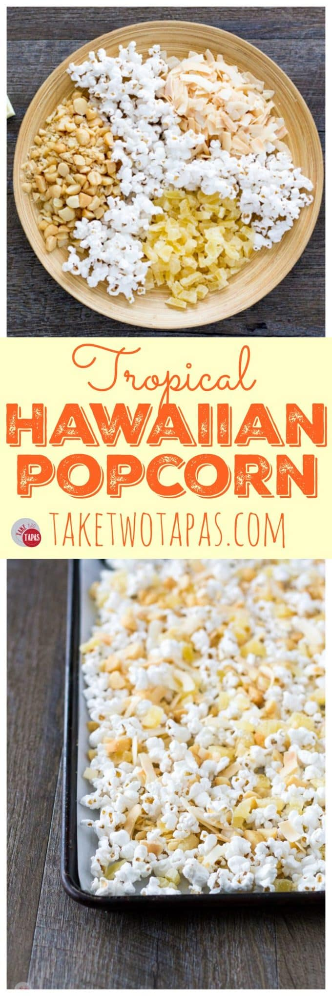 """Pinterest collage with text """"tropical Hawaiian popcorn"""""""