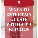 Want to entertain some guests but don't have access to your kitchen, or any kitchen? Check out these 5 ways to have guests over and not use the kitchen! 5 Ways To Entertain Guests Without A Kitchen | Take Two Tapas