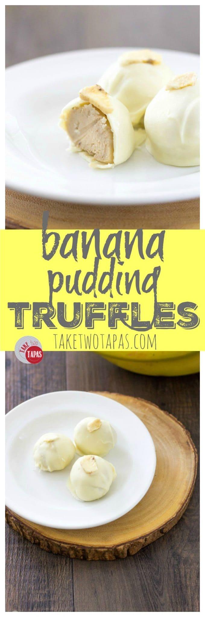 Banana Pudding Truffles | Take Two Tapas | #BananaPudding #Banana #Truffles #Desserts #Southern