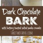 Easy Bark With Dark Chocolate Buttery Toasted Salted Panko Crumbs