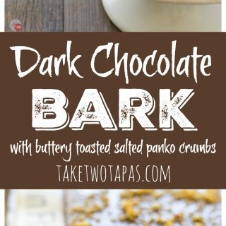 A simple 5-minute dark chocolate bark is anything but simple when flavored with panko crumbs that are toasted in butter and sea salt. A sweet treat complete with a buttery, salted, toasted flavor and some crunch for texture! Dark Chocolate Bark with Panko Crumbs Recipe | Take Two Tapas