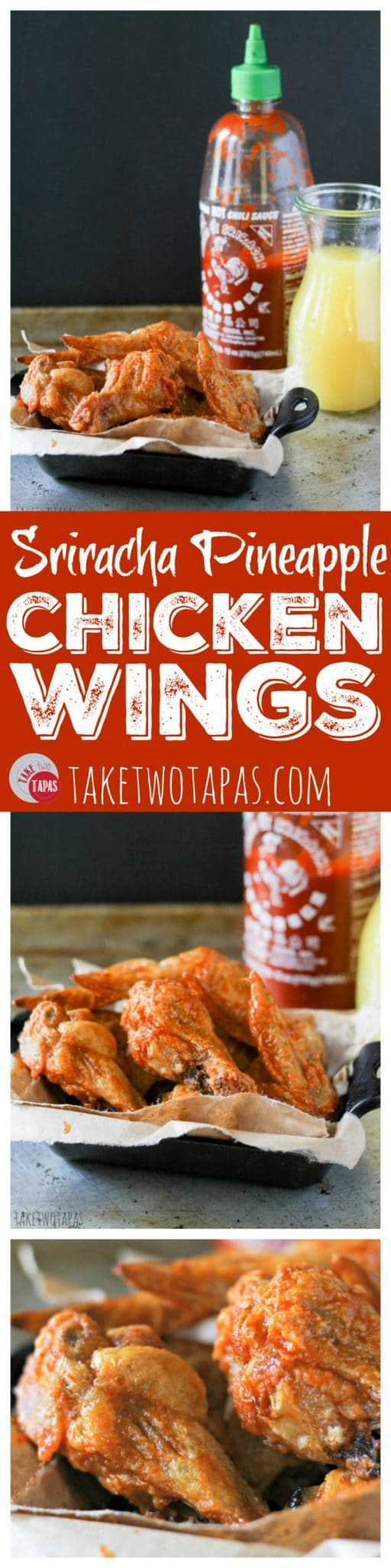 Sriracha Pineapple Chicken Wing Recipe | Take Two Tapas | #Sriracha #Pineapple #ChickenWings #chicken #tailgate #MarchMadness