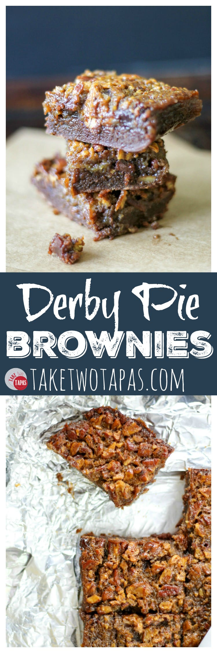 Derby Pie Brownies for your Derby Party! Take Two Tapas