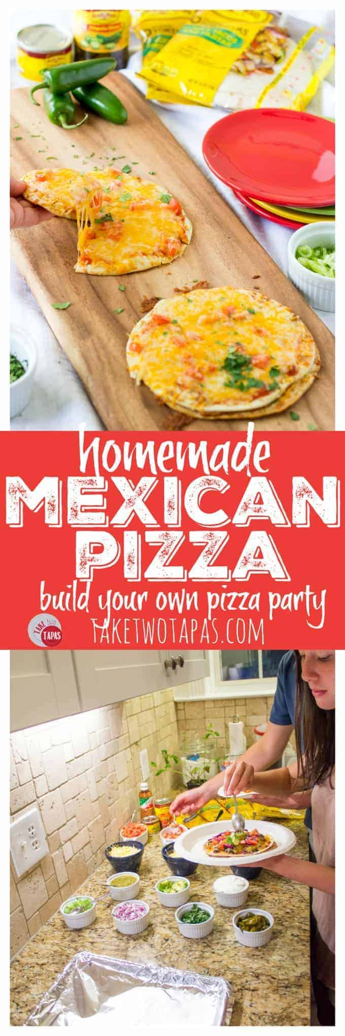 Homemade Mexican Pizza Night | Take Two Tapas