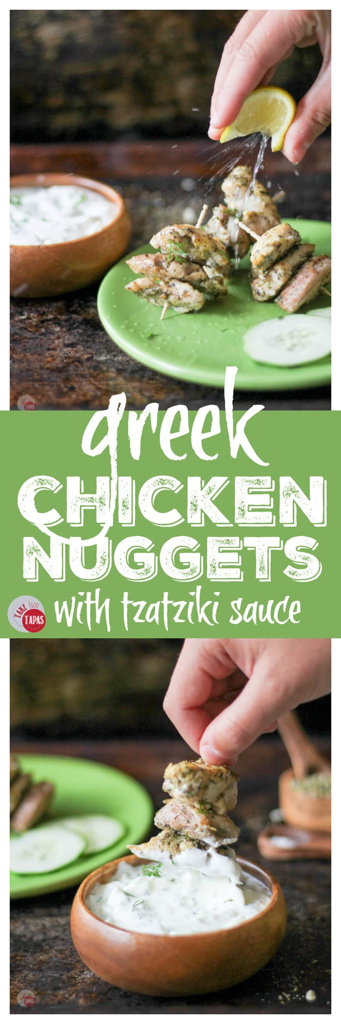 Greek Chicken Nuggets with Homemade Tzatziki Sauce | Take Two Tapas | #GreekFood #GreekSeasoning #Chicken #ChickenNuggets #Skewers #EasyPartyFoods