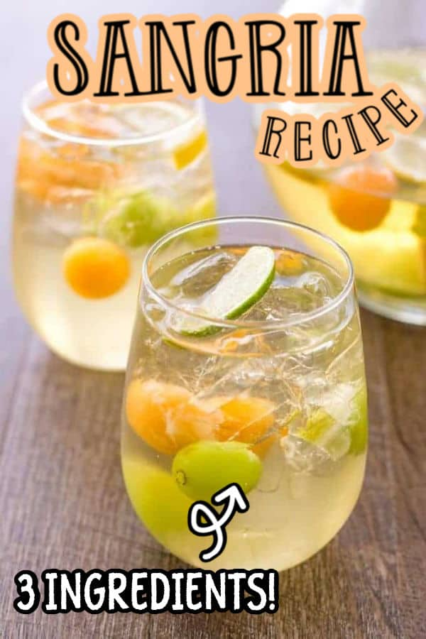 """pinterest image of sangria with text """"sangria recipe""""and """"3 ingredients"""""""