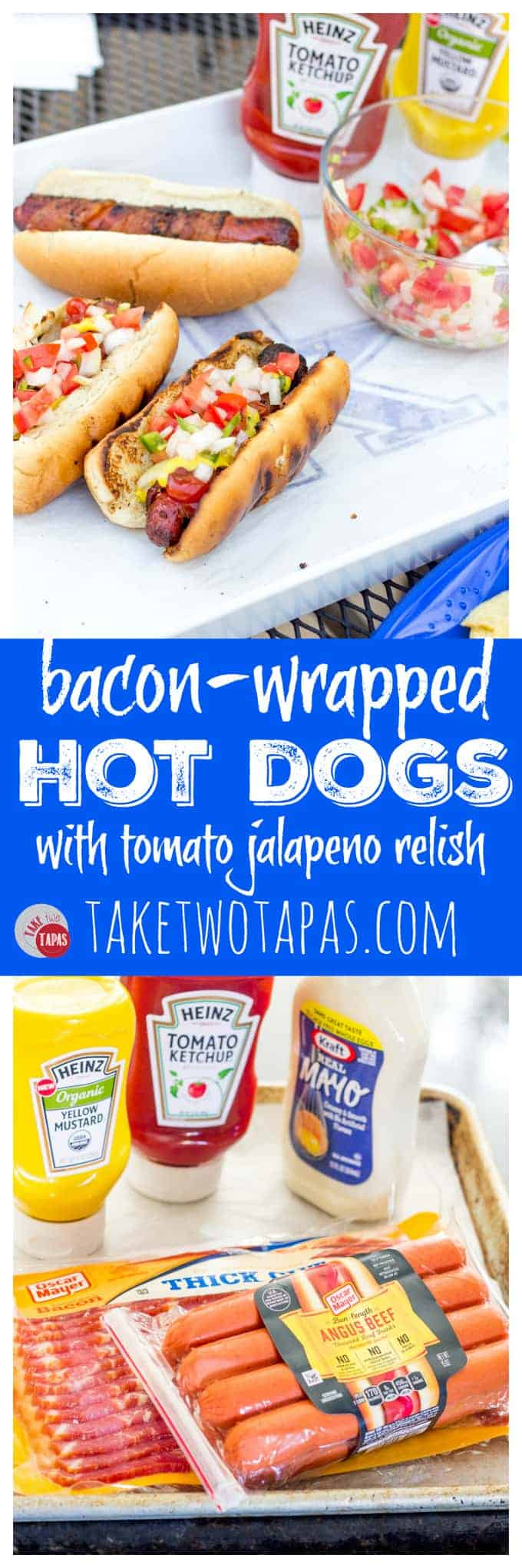 Bacon Wrapped Hot Dogs with tomato onion jalapeno relish | Take Two Tapas