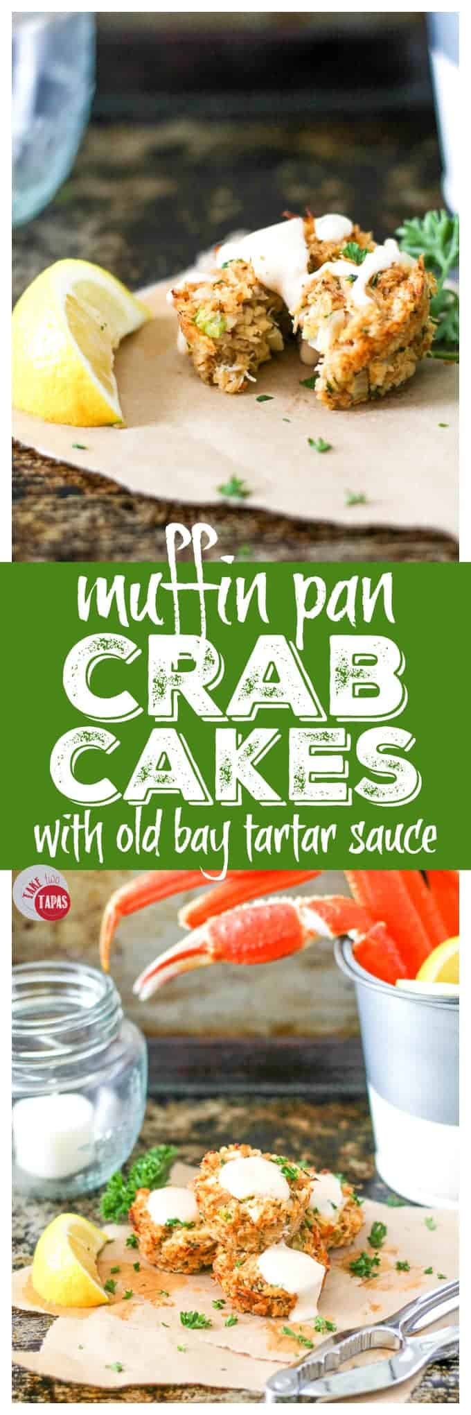 Muffin Pan Easy Baked Crab Cakes | Take Two Tapas
