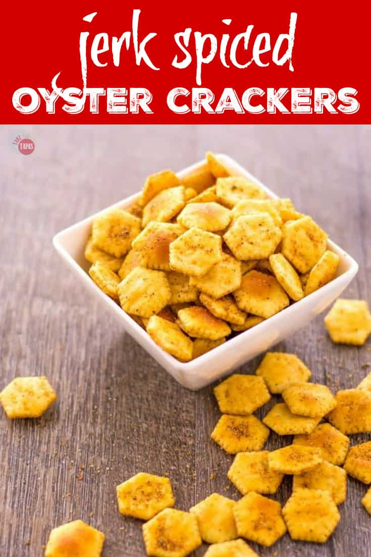 Jerk Spiced Oyster Crackers | Take Two Tapas | #JerkSeasoning #JerkSpices #OysterCrackers #SeasonedCrackers #CrackerRecipes #SpicedCrackers