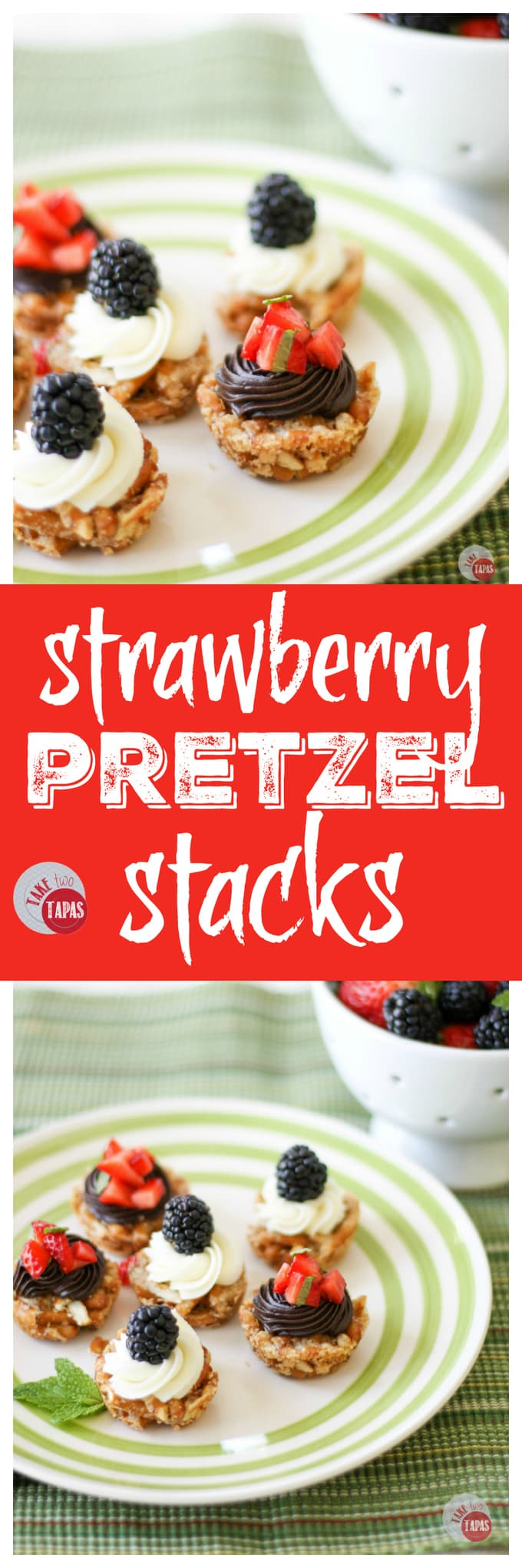 Strawberry Pretzels Stacks with Ganache | Take Two Tapas