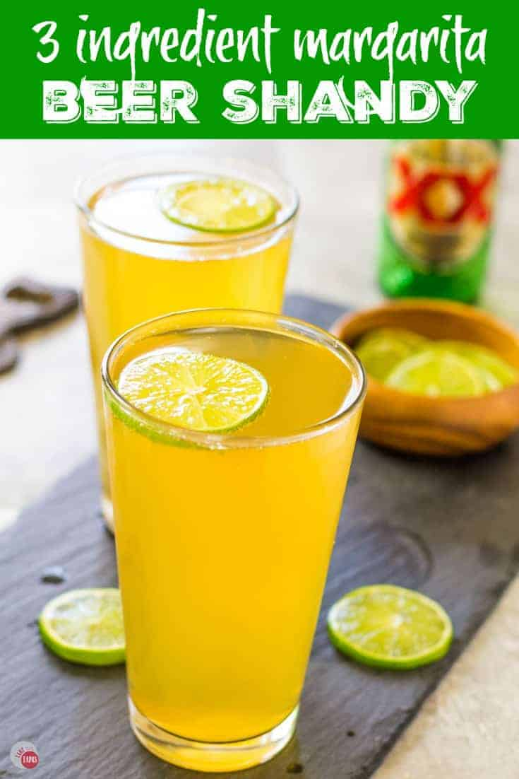 "Pinterest image with text ""3 ingredient margarita Beer shandy"""