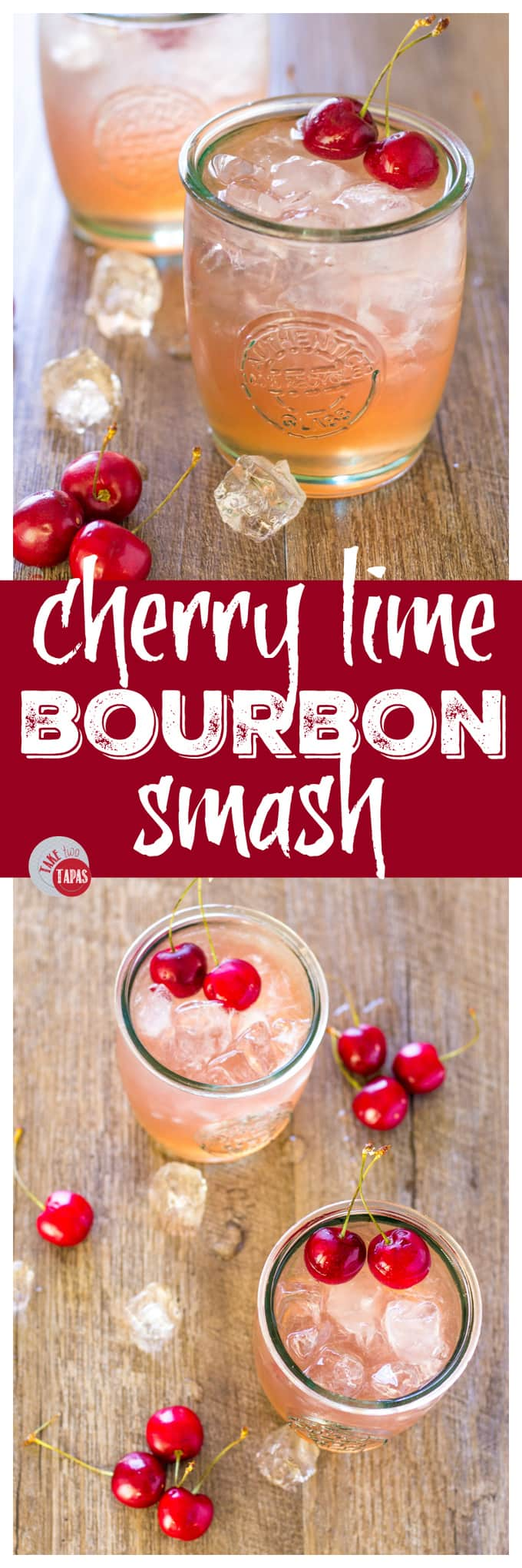 Summer Cocktails of Cherry Lime Bourbon Smash | Take Two Tapas | #Cherry #lime #Bourbon #Cocktail #Smash #3Ingredients #Summer