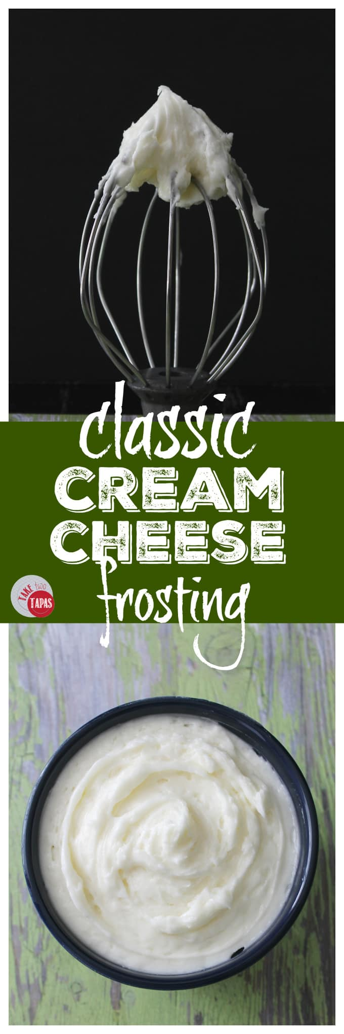 Classic Cream Cheese Frosting for all desserts | Take Two Tapas | #CreamCheeseFrosting #Frosting #Desserts #Cake #CreamCheese