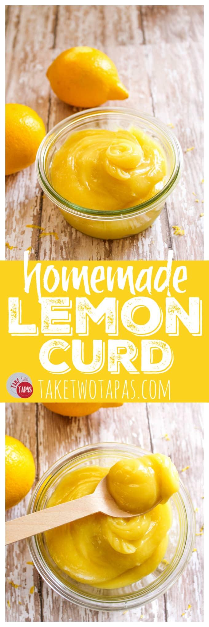 Lemon Curd in 10 Minutes Homemade | Take Two Tapas | #lemon #LemonCurd #Desserts #Homemade