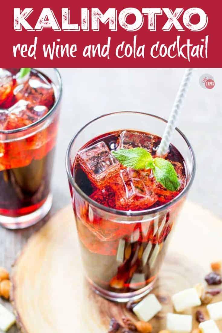 Kalimotxo Cocktail | Take Two Tapas | #Kalimotxo #RedWine #Cola #EasyCocktails #SimpleDrinks #EasyEntertaining