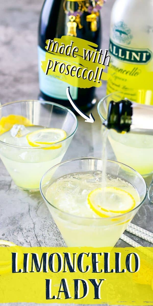 "Pinterest image with text ""Limoncello lady"" and ""made with prosecco!!"""