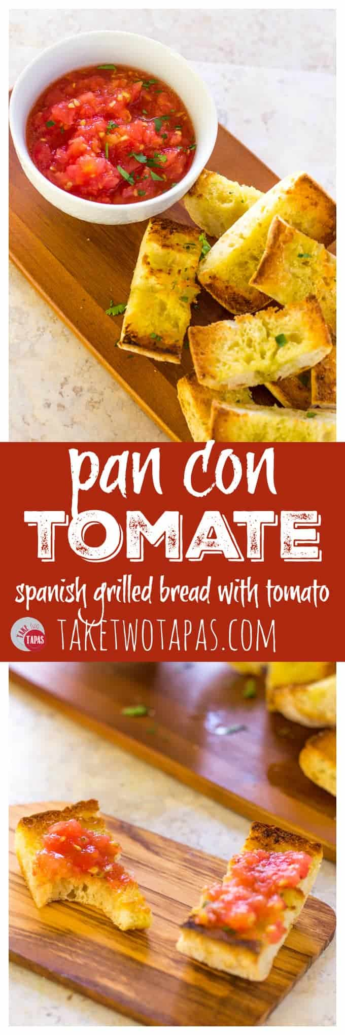"""Pinterest collage image with text """"pan con Tomate Spanish grilled bread with tomato"""""""
