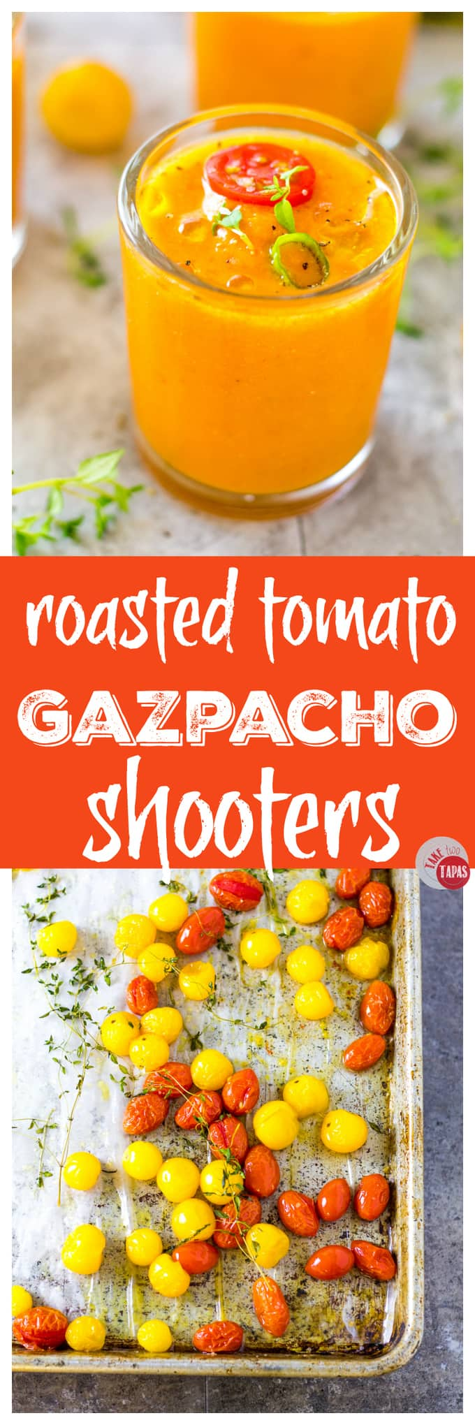 Roasted Tomato Gazpacho Shooters for your tapas party | Take Two Tapas