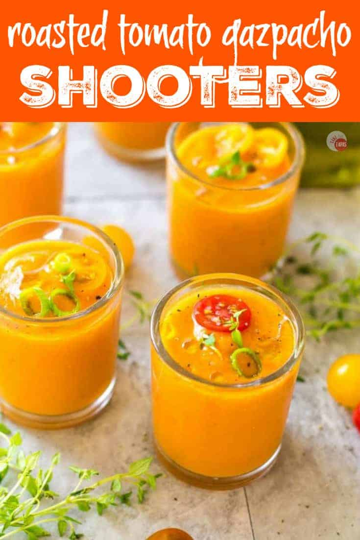 Roasted Tomato Gazpacho Shooters | Take Two Tapas | #Gazpacho #RoastedTomatoes #Tapas #Appetizer #SpanishTapas