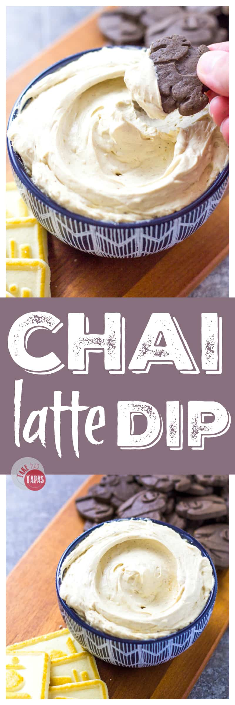 Have your coffee break with my Chai Latte Dip | Take Two Tapas | #Chai #ChaiLatte #ChaiLatteDip #Dips #Desserts