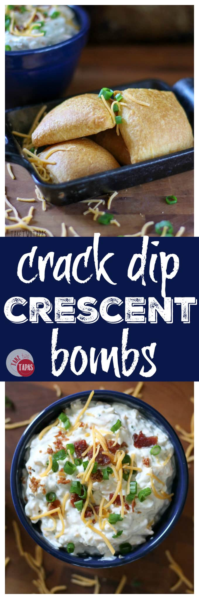 Addicting Crack Dip Crescent Bombs | Take Two Tapas