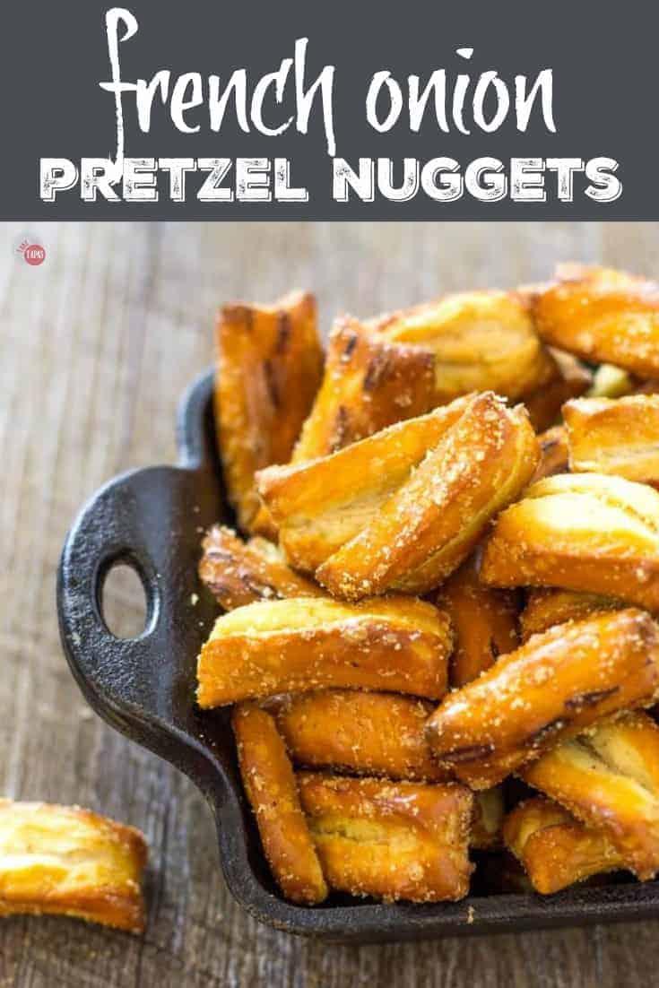 Tangy French Onion Pretzel Nuggets | Take Two Tapas | #FrenchOnion #Pretzels #Snacks #seasonedpretzels #FrenchOnionPretzels #PretzelRecipes