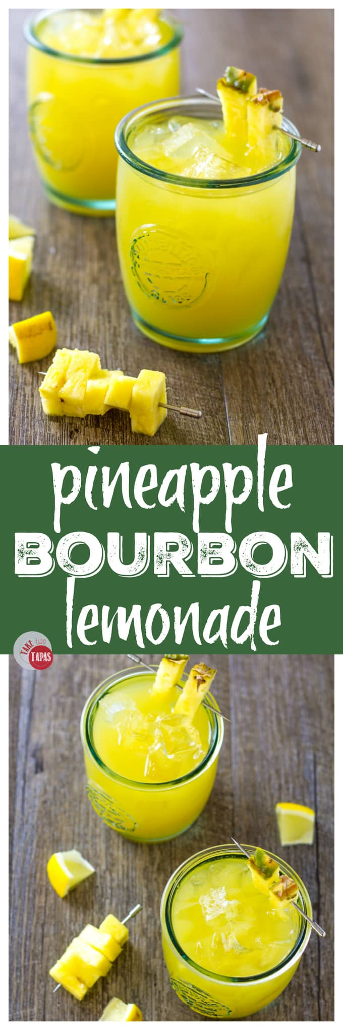 Pineapple Bourbon Lemonade to start your weekend | Take Two Tapas | #Pineapple #Bourbon #lemonade #cocktails