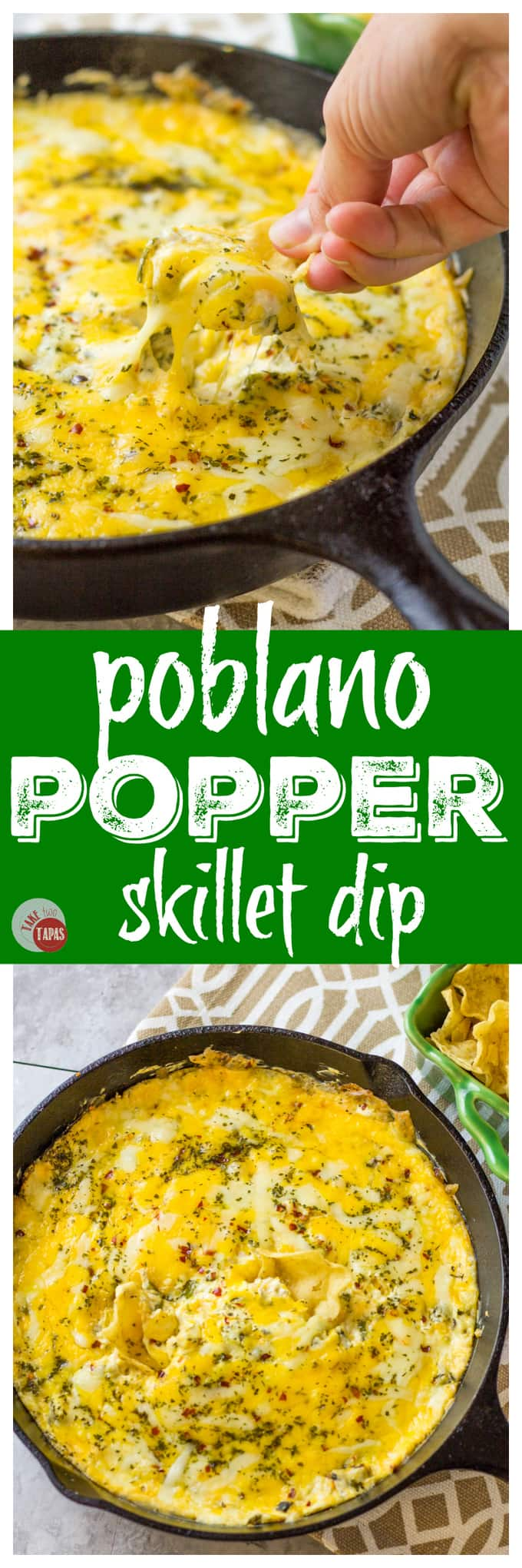 One Pan Poblano Popper Skillet Dip | Take Two Tapas | #SkilletDip #PoblanoPopper #JalapeñoPopper #TailgatingDip #MakeAheadTailgatingFood
