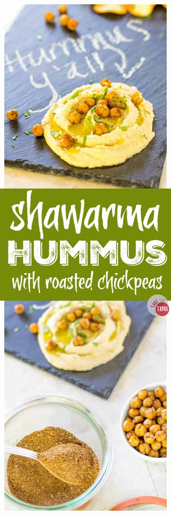 Shawarma Hummus with oven-roasted chickpeas | Take Two Tapas