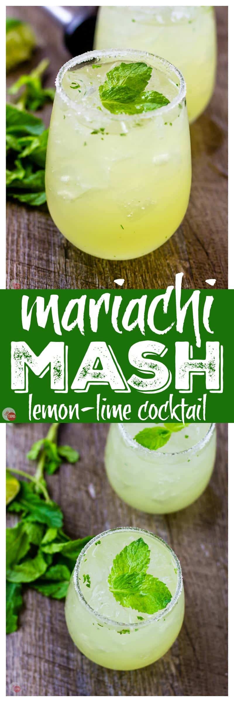 Dance with a Mariachi Mash in your hand | Take Two Tapas | #Limoncello #Lime #Tequila #Cocktails #SummerEntertaining #EasyCocktails