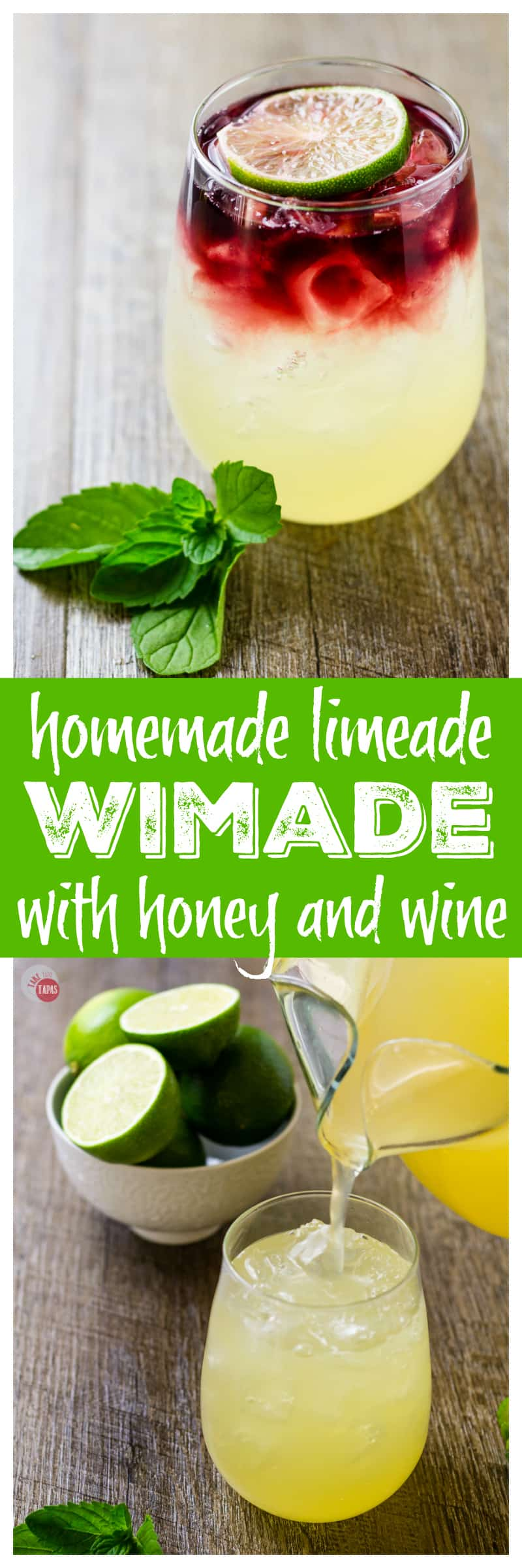 Honey Limeade and Wine come together in this cooky cocktail | Take Two Tapas | #Wimade #Wine #Limeade #HoneyLimeade #Wine #LayeredCocktail