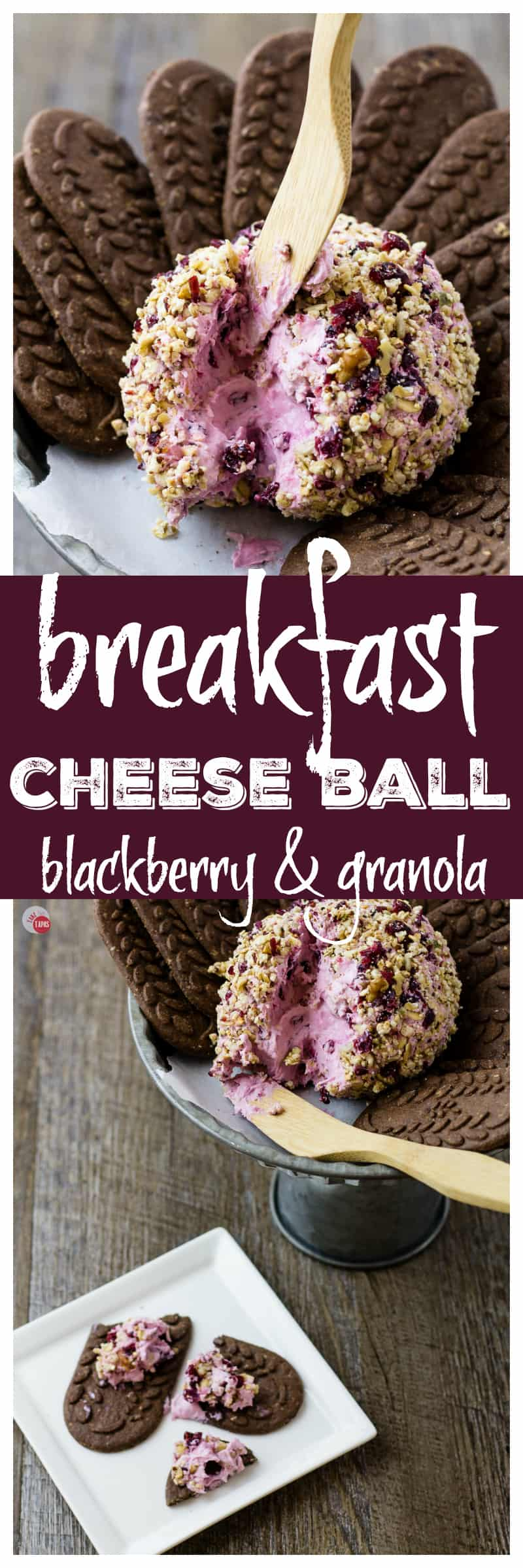 Breakfast Cheese Ball | Take Two Tapas | #Breakfast #Blackberry #Granola #CheeseBall #Brunch
