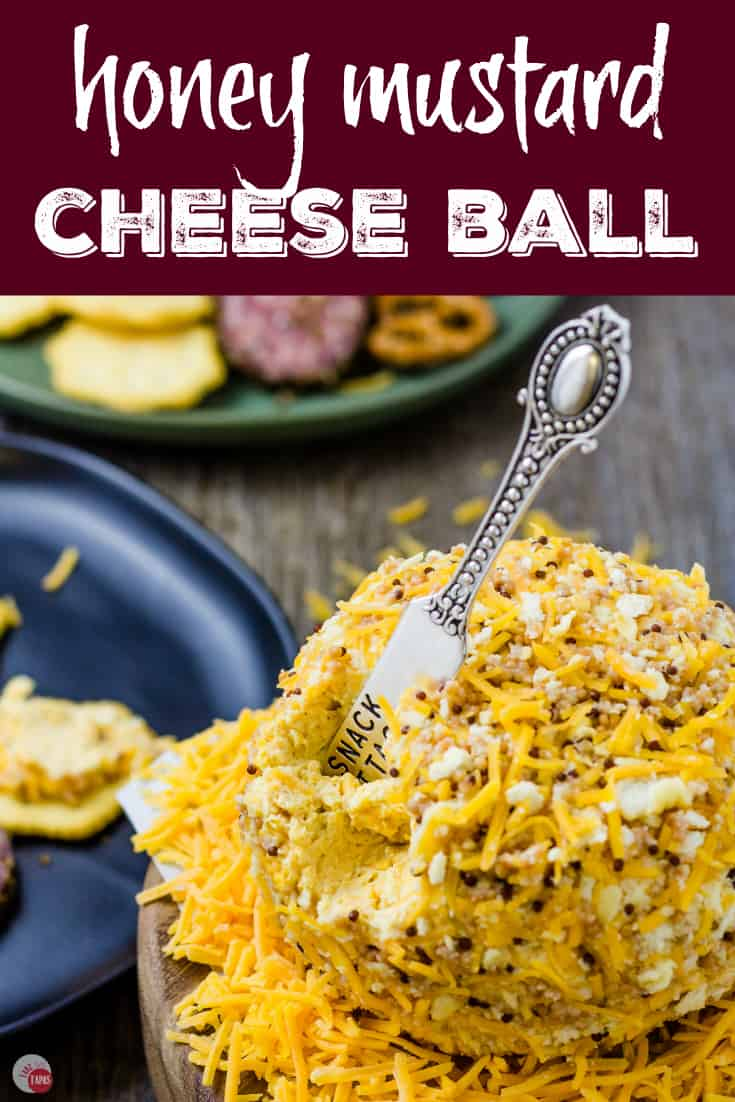 Honey Mustard Cheese Ball | Take Two Tapas | #HoneyMustard #CheeseBall #Cheese #Holidays
