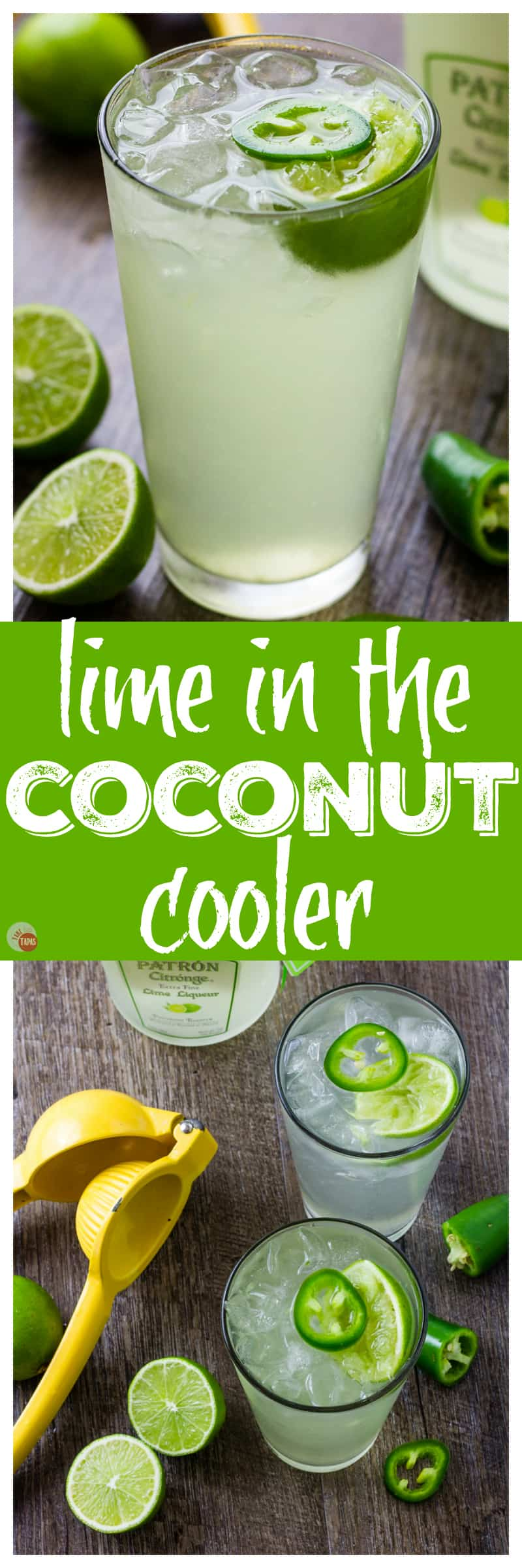 My Lime Coconut Cooler is just like the song!   Take Two Tapas #Lime #Coconut #Cocktails