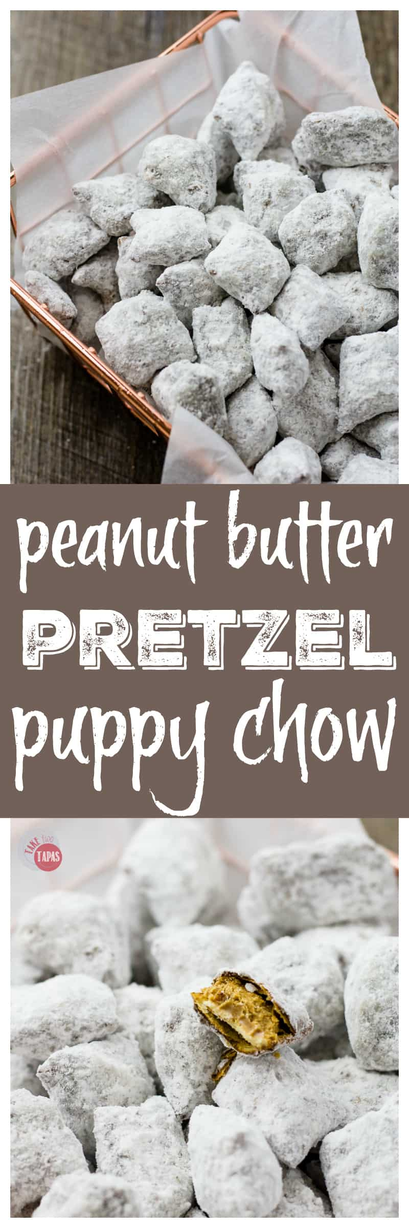 You haven't tasted anything this delicious in a long while. Peanut Butter Pretzel Puppy Chow | Take Two Tapas | #PuppyChow #PeanutButterPretzel #SnackMix #PuppyChowRecipe #MuddyBuddyRecipe #PuppyChowVariation