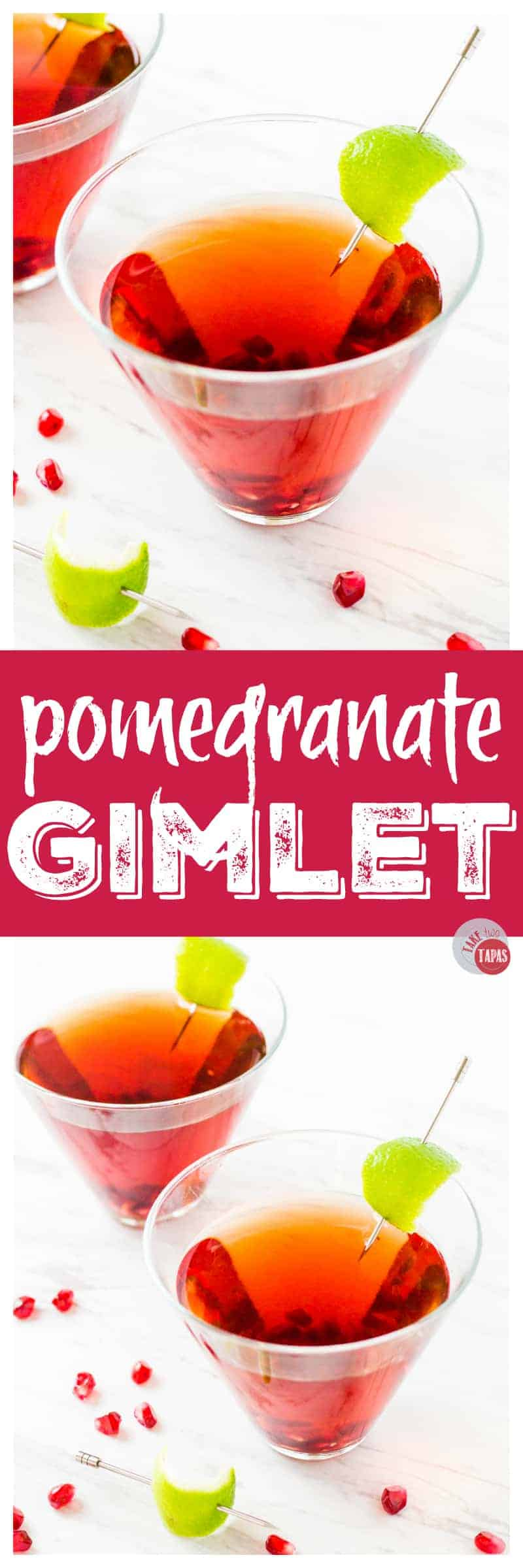 Grab this Pomegranate Gimlet and prepare for your holiday dinner with the in-laws! #TakeTwoTapas #Pomegranate #Gimlet