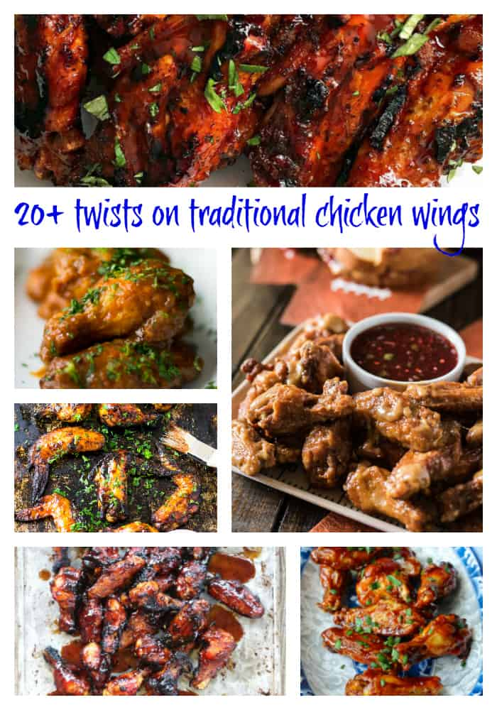 "Chicken wing collage image with text ""20+ twists on traditional chicken wings"""