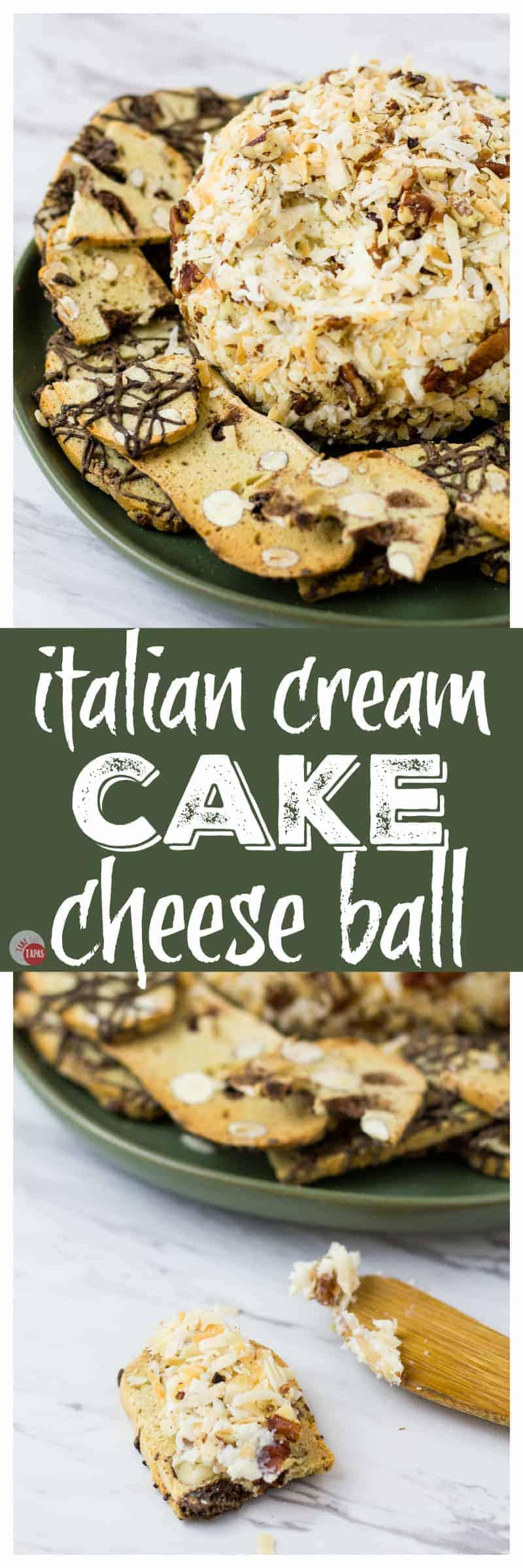 Dessert for a meal | Italian Cream Cake Cheese Ball | Take Two Tapas | #ItalianCreamCake #CheeseBall #Partyfoods #dessert