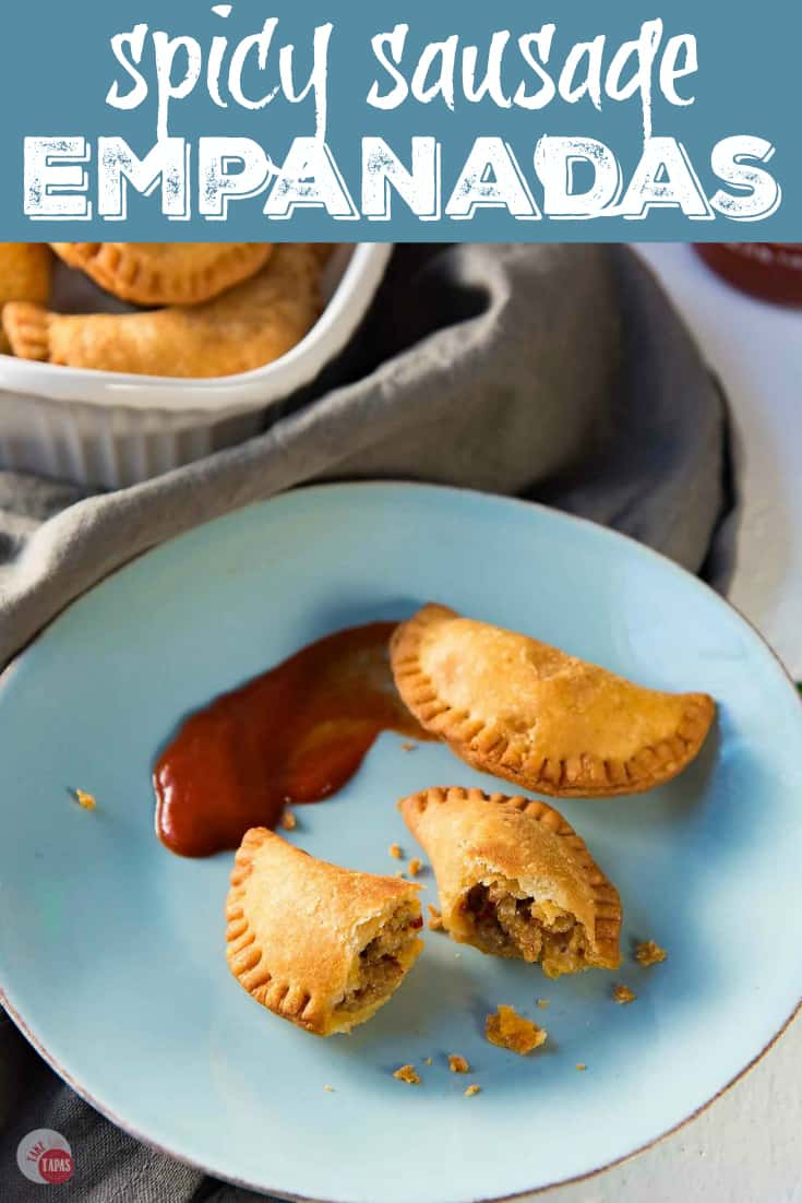 Spicy Sausage Empanadas | Take Two Tapas | #TheFlavorBender #Empanadas #Tapas #Spicy #Sausage