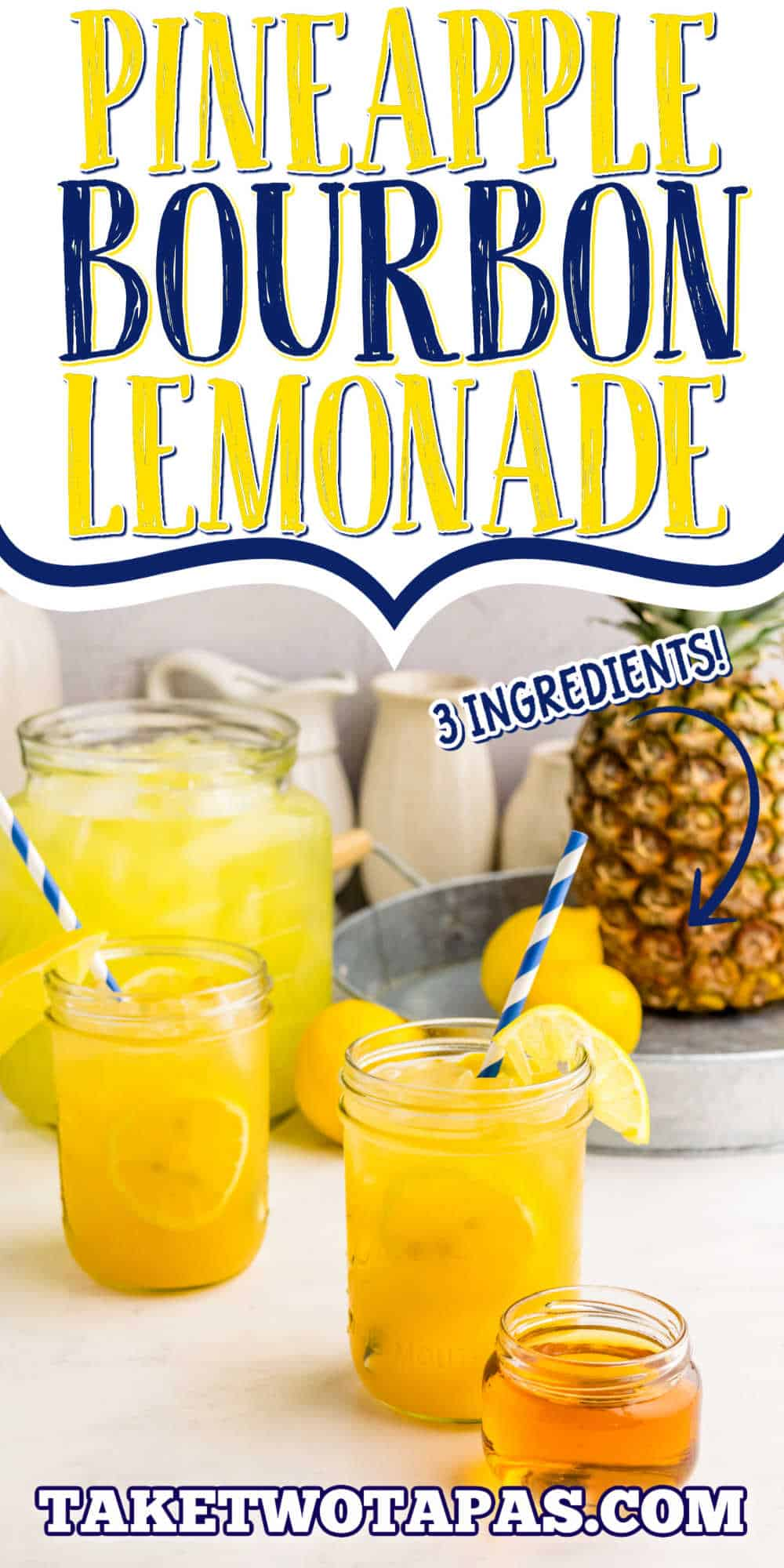 """pinterest image for cocktail with text """"pineapple bourbon lemonade"""""""